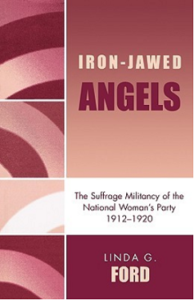 Iron Jawed Angels by Linda G. Ford